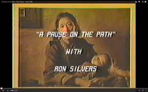 A Pause on the Path Ron Silvers June 1988